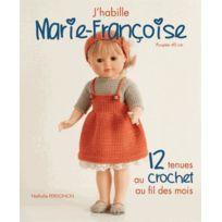 De Saxe - j'habille Marie-Françoise ; 12 tenues au crochet au fil des mois