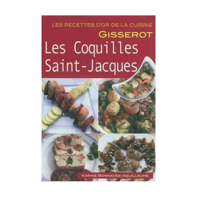 Gisserot - Coquilles saint jacques - recettes d'or
