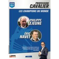 Equidia - Profession cavalier - Dvd 1 - Les champions du monde : Philippe Lejeune, Éric Navet