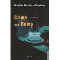 Melis - Crime Aux Bains