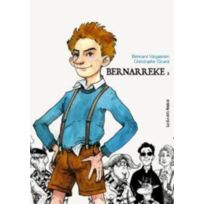 Les Enfants Rouges - Bernarreke tome 2 ; l'adolescence