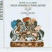 Etcetera - Heitor Villa-Lobos - Sonates pour violon nos. 1, 2 & 3 & Suites pour piano Yao, violon & Heller, piano