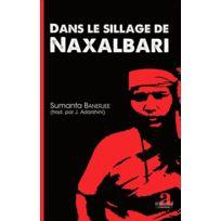 Academia - Dans le sillage de Naxalbari