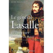 Giovanangeli - le general lasalle - 1775 1809 l heritage d une legende preface du chef d etat major de l armee de