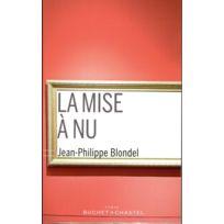 Buchet Chastel - La mise à nu