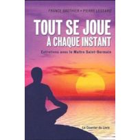 Exergue - tout se joue à chaque instant ; entretiens avec le maître Saint-Germain