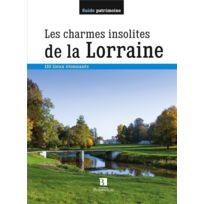 Bonneton - les charmes insolites de la Lorraine ; 110 lieux étonnants