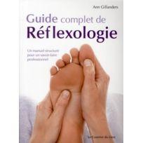 Courrier Du Livre - guide complet de réflexologie ; un manuel structuré pour un savoir-faire professionnel