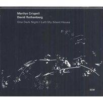 - Marilyn Crispell | David Rothenberg - One dark night I left my silent house