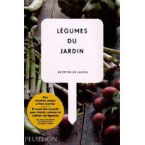 Phaidon - légumes du jardin ; recettes de saison