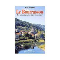 Jeanne D'ARC - Le Bourrassou. Les mémoires d'un pays centenaire