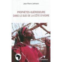 L'HARMATTAN - prophètes-guérisseurs dans le sud de la Côte d'Ivoire