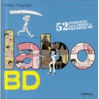 Eyrolles - labo Bd ; 52 exercices pour créer sa première Bd