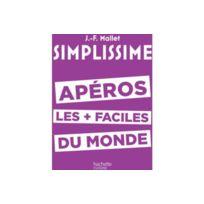 HACHETTE - Livre Simplissime Apéros les +f