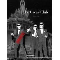 Assouline - le caca's club ; 1984-1994
