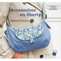 Inedite - accessoires en liberty ; 18 modèles à coudre avec Mélanie