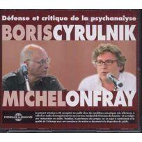 Fremeaux - Boris Cyrulnik | Michel Onfray - Défense et critique de la psychanalyse Boitier cristal