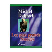 Carisch-musicom - Michel Delpech Les Plus Grands