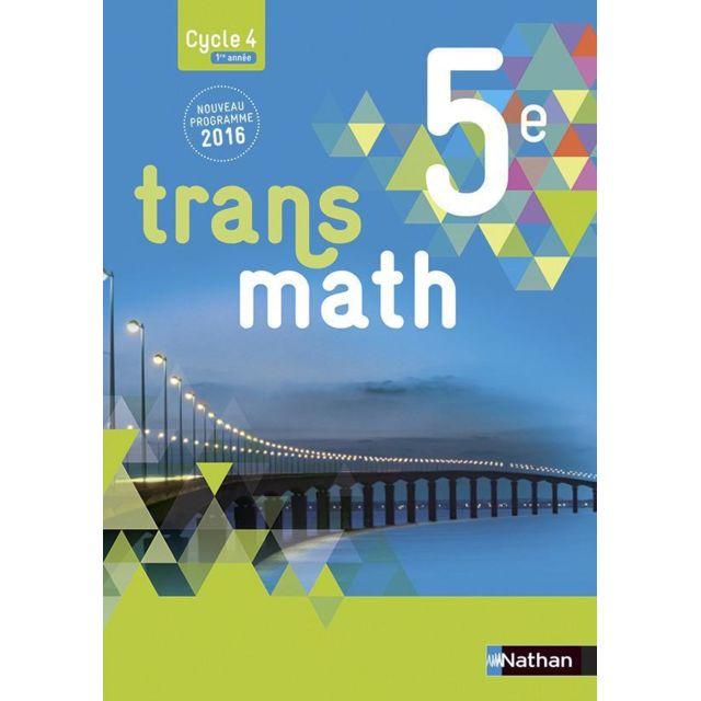 Transmath 5eme Livre De L Eleve Grand Format Edition 2016
