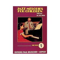 Paul Beuscher - Partition : Jazz melodies for children, volume 1