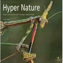 Biotope - hyper nature ; une révolution de l'image naturaliste
