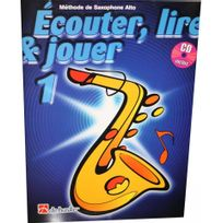 Dehaske - Ecouter, lire et jouer Saxophone alto Vol.1 +CD